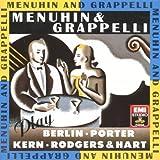 Menuhin & Grappelli plays Berlin/ Kern/ Porter/ Rodger & Hart