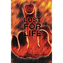 Lust for Life (Part 2): A dark, Insane and Pulsating Tale of Action, Romance, Revenge and Vigilante Justice