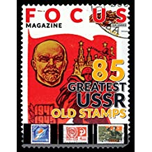 Focus Magazine: 85 Greatest USSR Old Stamps (English Edition)