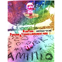 NewYork Ponchan and Strange Amusement Park (studio artegg) (Japanese Edition)