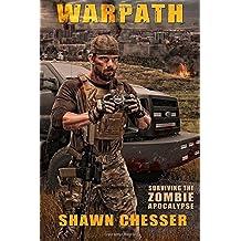 Warpath: Surviving the Zombie Apocalypse: Volume 7 by Shawn Chesser (2014-07-03)