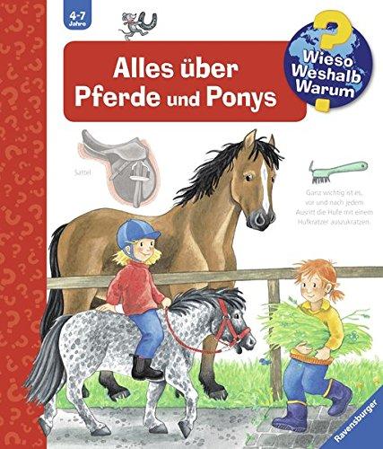 Wieso? Weshalb? Warum? 21: Alles über Pferde und Ponys