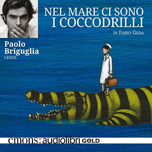 Nel mare ci sono i coccodrilli  Audiolibri