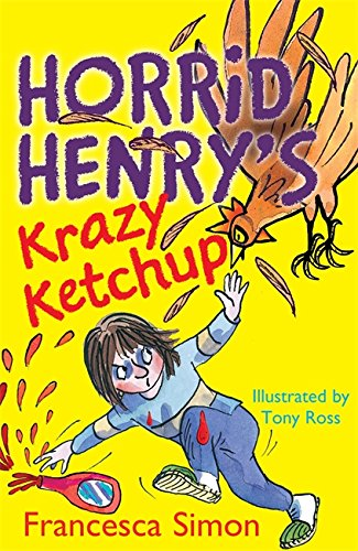 Horrid Henry's Krazy Ketchup: Book 23
