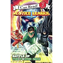 Justice League: Battle of the Power Ring (I Can Read!: Level 2)