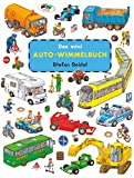 Das mini Auto Wimmelbuch: Viele große Fahrzeuge - kleines Format