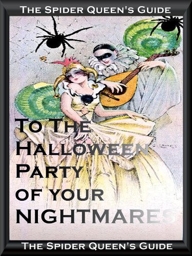 The Spider Queen's Guide to the Halloween Party of your Nightmare (English Edition)