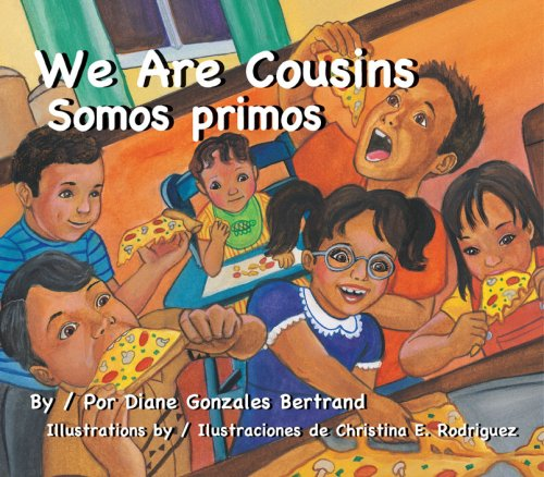 We Are Cousins/Somos Primos por Diane Gonzales Bertrand