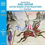 King Arthur and the Knights of the Round Table,stories from Camelot (Junior Classics)