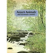 Anno's Animals by Mitsumasa Anno (1979-11-15)
