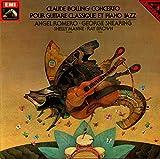 Claude Bolling: Concerto Pour Guitare Classique Et Piano Jazz [Vinyl LP record] [Schallplatte]