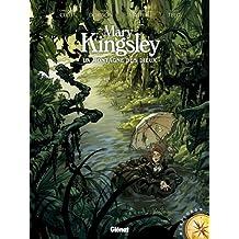 Mary Kingsley : La Montagne des dieux (Explora)