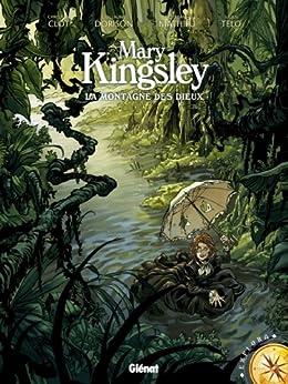 Mary Kingsley : La montagne des Dieux (Explora) par [Clot, Christian, Dorison, Guillaume, Mathieu, Esteban, Telo, Julien]