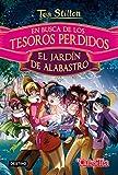 En busca de los tesoros perdidos: El jardín de alabastro (Tea Stilton. Libros especiales)