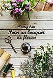 Pour un bouquet de fleurs