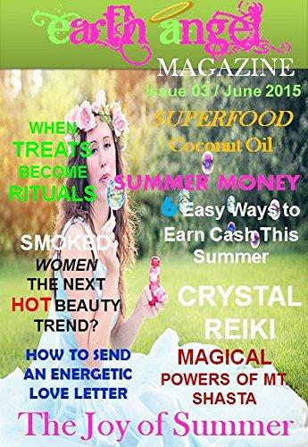 Earth Angel Magazine: Issue 3 - June 2015 (English Edition)