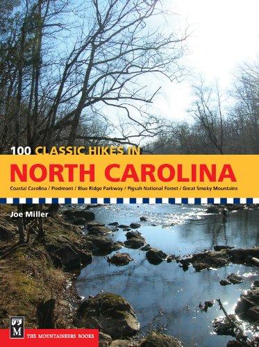 100 Classic Hikes in North Carolina