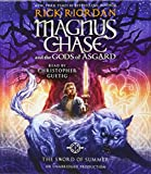 Magnus Chase and the Gods of Asgard, Book One: The Sword of Summer (Rick Riordan's Norse Mythology)