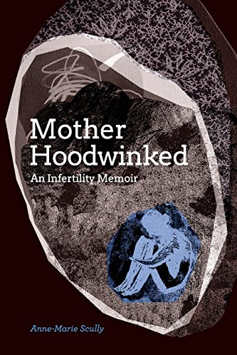 motherhoodwinked-an-infertility-memoir