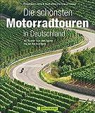 Motorradtouren Deutschland: Auf 40 Touren von den Alpen bis an die Nordsee kurven über...