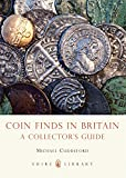Coin Finds in Britain: A Collector's Guide (Shire Library)