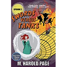 Vikings battle Zeppelins while forbidden desires spark! (Swords Versus Tanks Book 2)
