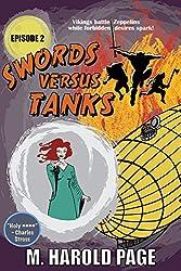 Vikings battle Zeppelins while forbidden desires spark! (Swords Versus Tanks Book 2)
