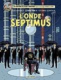 Blake et Mortimer - Tome 22 – L'Onde Septimus - Format Kindle - 9782505023081 - 9,99 €