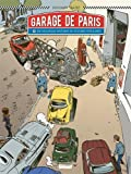 Garage de Paris, Tome 2 : Dix nouvelles histoires de voitures populaires