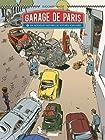 Le Garage de Paris - Dix nouvelles histoires de voitures populaires