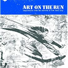 Art On The Run: New York City (English Edition)