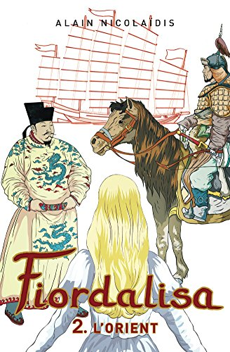 Livre gratuits en ligne Fiordalisa 2-L'Orient pdf