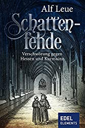 Schattenfehde: Historischer Roman