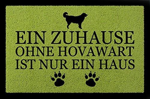 TÜRMATTE Fußmatte EIN ZUHAUSE OHNE [ HOVAWART ] Flur Hund Tierisch Viele Farben Grün