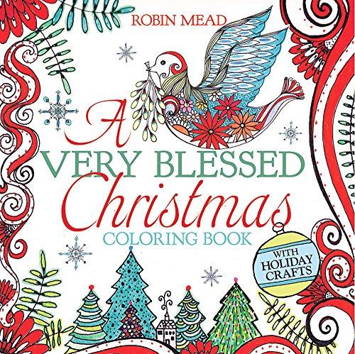 A Very Blessed Christmas Coloring Book (Erwachsene Spiele Christliche Weihnachten Für)