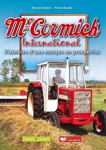 Mc Cormick International : L'histoire de la marque en prospectus par Bernard Gibert
