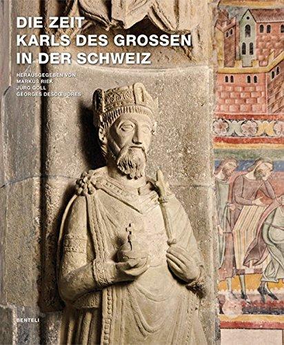 Die Zeit Karls des Grossen in der Schweiz