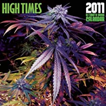 High Times 2011 Ultimate Grow Calendar