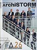 Archistorm Hs N 26 l'Agence A26 - Mars 2018