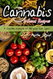 Are you interested in ingesting cannabis in foods, instead of or in addition to smoking it? Do you want to learn about easy cannabis recipes? You've come to the right book. Getting cannabis in your own homemade edibles is healthier than smoking it. I...