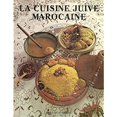 la cuisine juive marocaine - rivka levy mellul