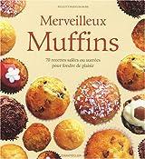 Merveilleux Muffins