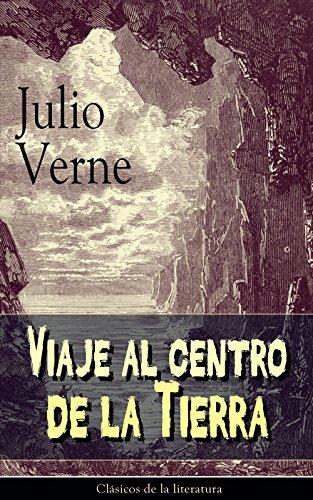 Viaje al centro de la Tierra: Clásicos de la literatura de [Verne, Julio]