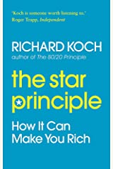 The Star Principle: How it can make you rich Paperback