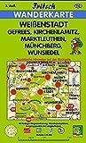 Weißenstadt -: Gefrees, Kirchenlamitz, Marktleuthen, Münchberg, Wunsiedel (Fritsch Wanderkarten 1:35000) -
