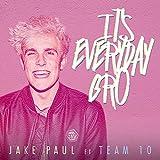 It's Everyday Bro (feat. Team 10) [Explicit]