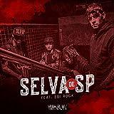 Selva de SP (feat. Edi Rock)