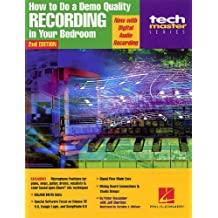 How to Do a Demo-Quality Recording in Your Bedroom (Teach Master) by Peter Lawrence Alexander (2001-11-01)