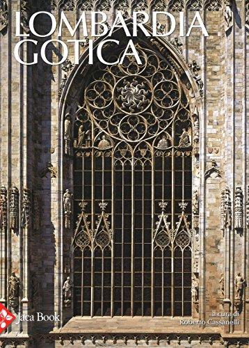 Lombardia gotica. Ediz. a colori (Patrimonio artistico italiano) por Roberto Cassanelli