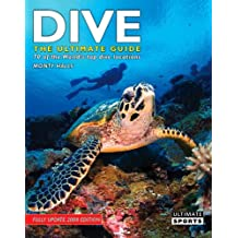 Dive: The Ultimate Guide
